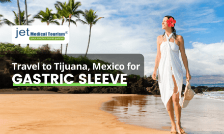 Travel to Tijuana Mexico for Gastric Sleeve Surgery