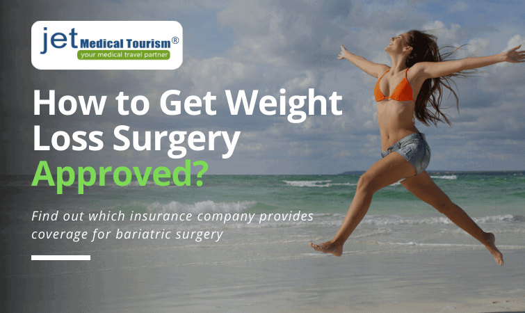 How to Get Weight Loss Surgery Approved