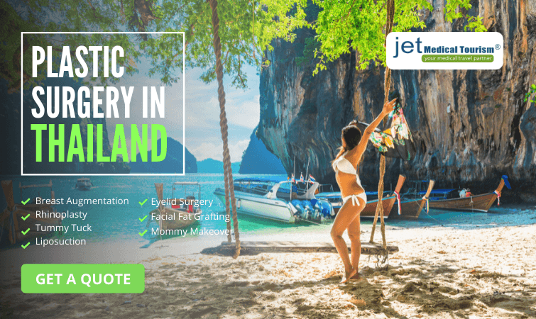 Thailand Plastic Surgery at Jet Medical Tourism®
