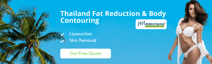 Thailand Plastic Surgery for Fat Reduction and Body Contouring