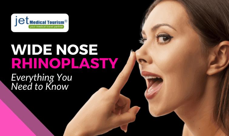 Wide Nose Rhinoplasty