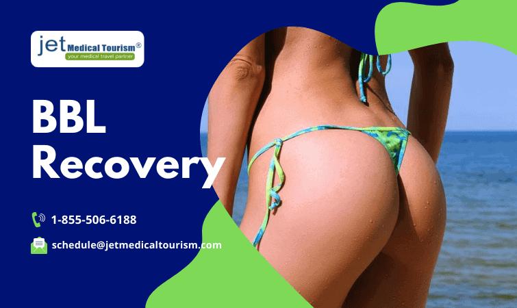 Brazilian Butt Lift BBL Recovery