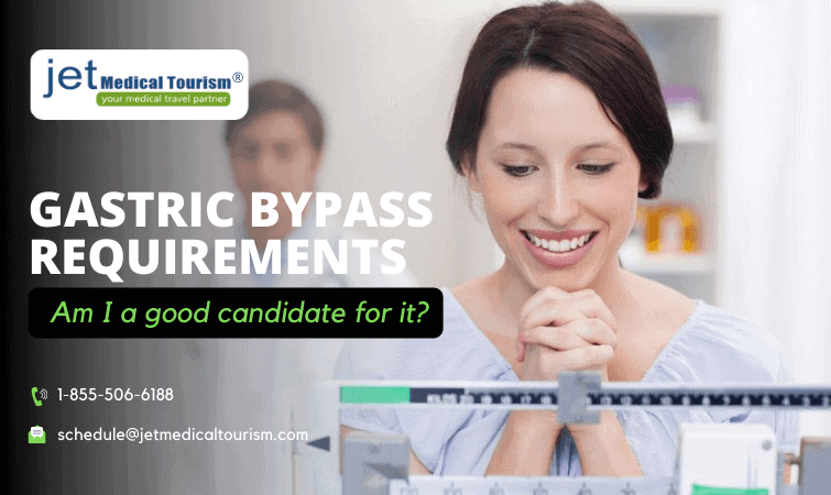 Gastric Bypass Requirements