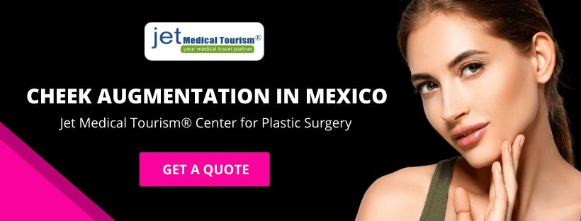 Cheek Augmentation in Mexico