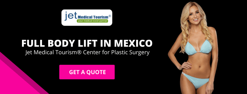 Full Body Lift in Mexico