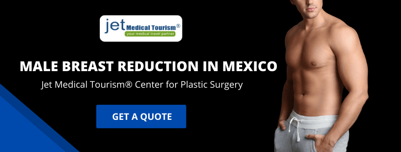 Male Breast Reduction in Mexico