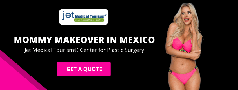 Save up-to 70% on Mommy Makeover in Mexico