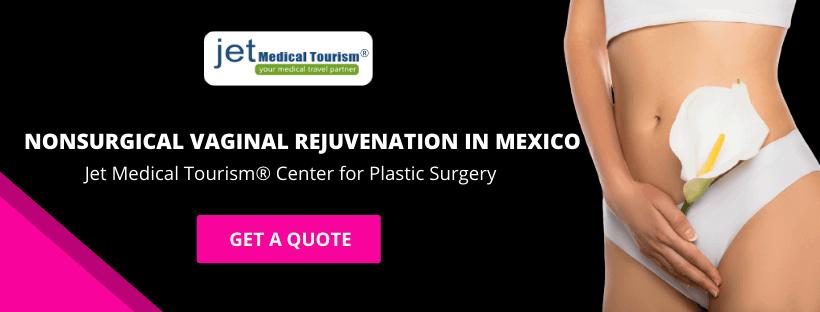 Nonsurgical Vaginal Rejuvenation in Mexico