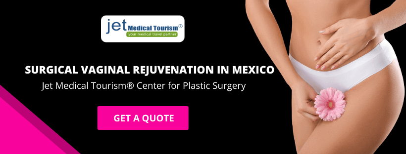 Surgical Vaginal Rejuvenation in Mexico