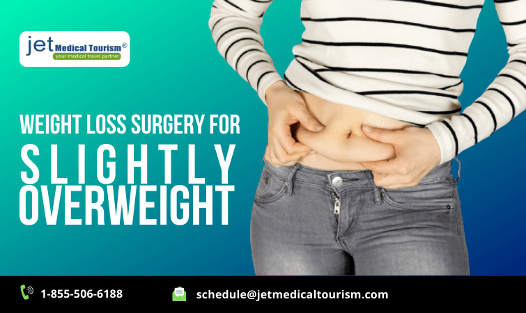 Weight Loss Surgery for Slightly Overweight