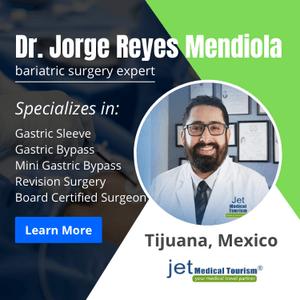 Dr. Jorge Reyes Mendiola -Tijuana, Mexico