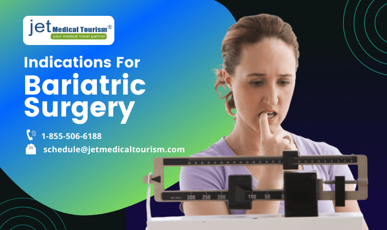 Indications for Bariatric Surgery
