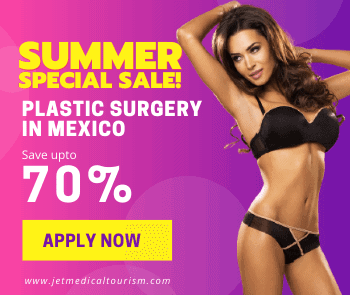 Plastic Surgery in Mexico - Jet Medical Tourism®