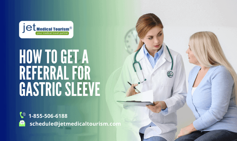 How To Get A Referral For Gastric Sleeve